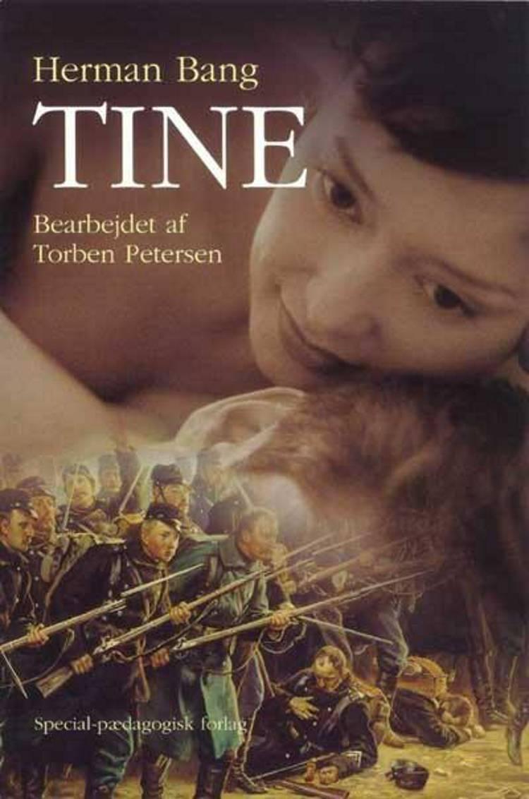 Tine. Læsepædagogisk bearbejdet af Herman Bang og Torben Petersen