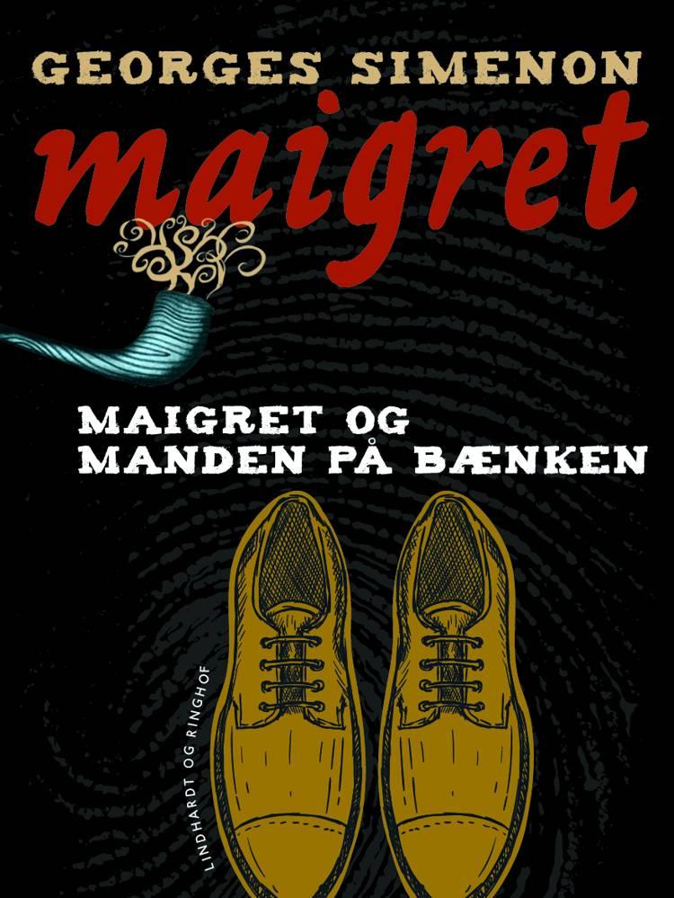 Maigret og manden på bænken af Georges Simenon