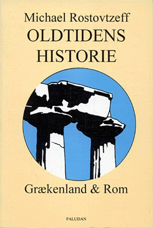 Oldtidens historie af M. Rostovtzeff