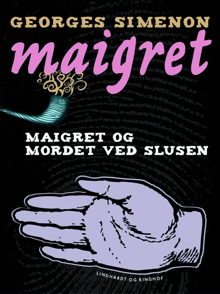 Maigret og mordet ved slusen af Georges Simenon