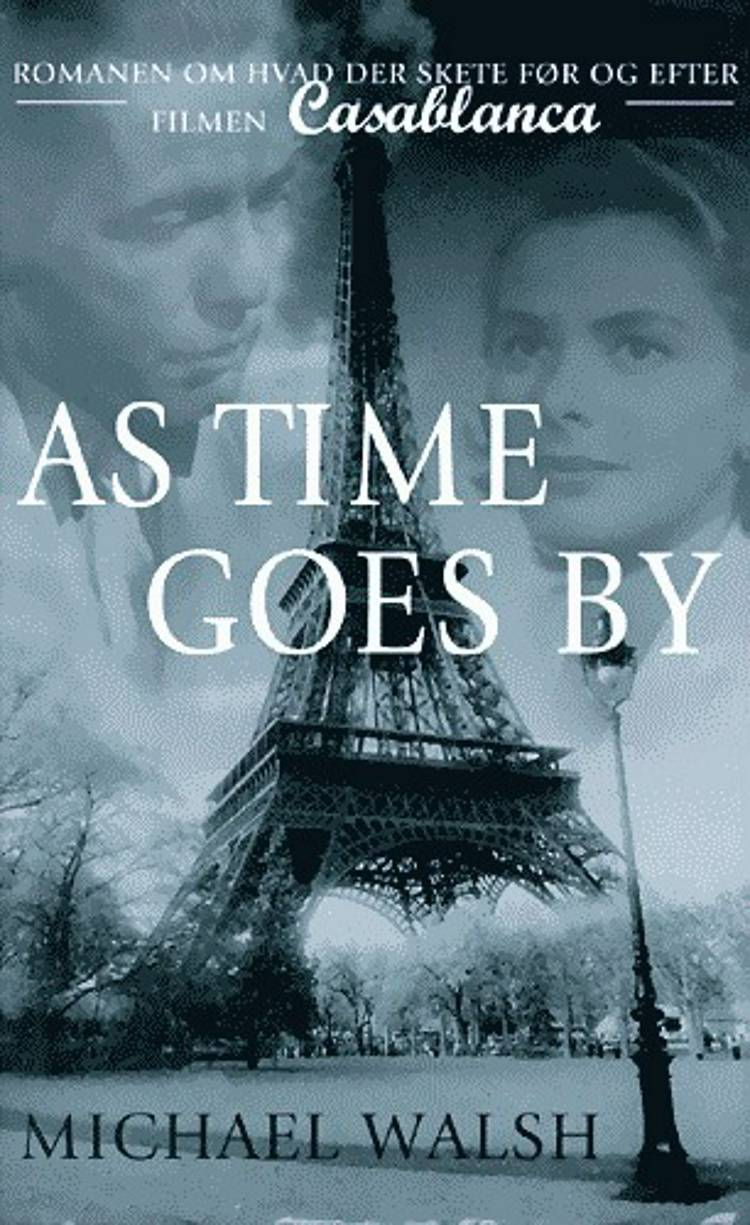 As time goes by af Michael Walsh