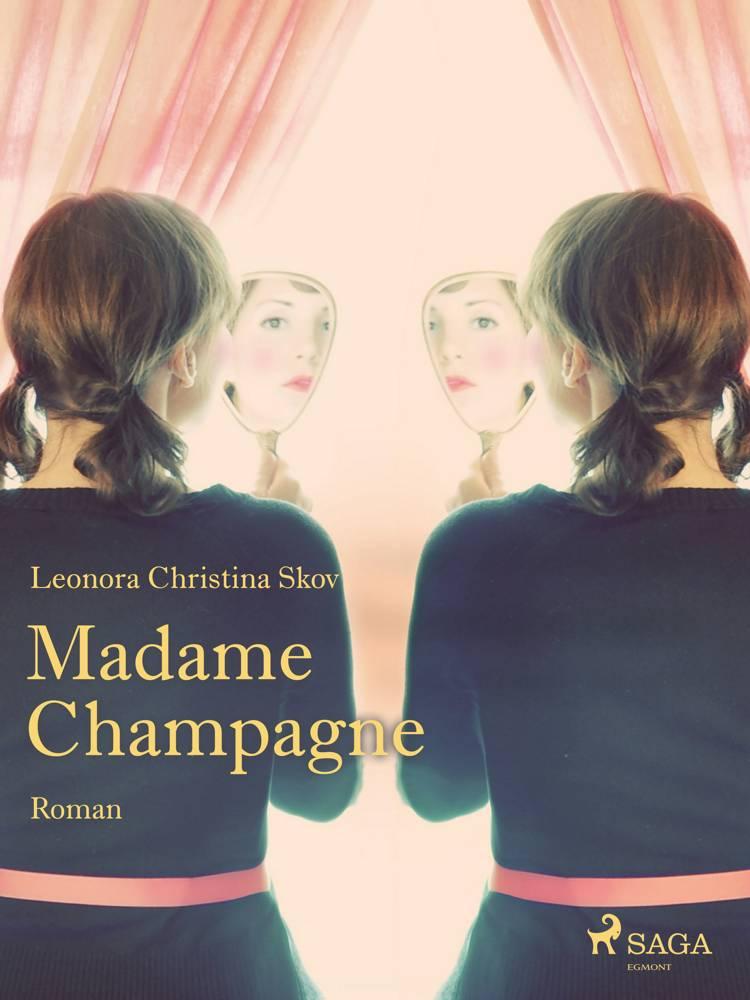 Madame Champagne af Leonora Christina Skov