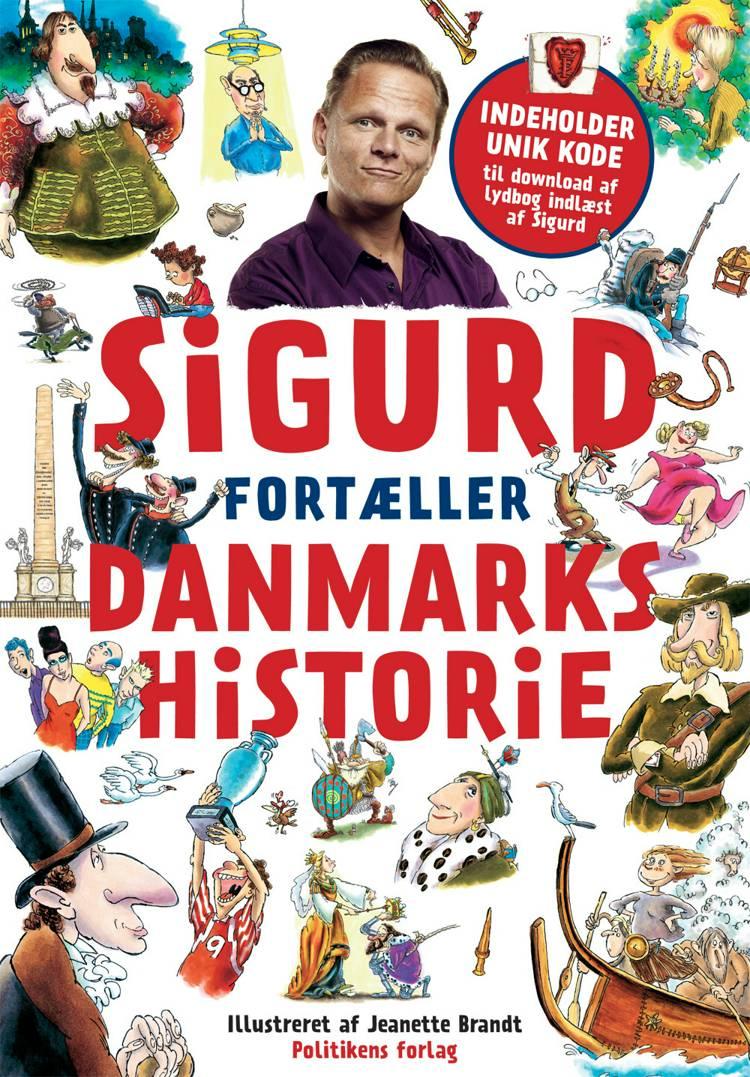 Sigurd fortæller Danmarkshistorie af Sigurd Barrett