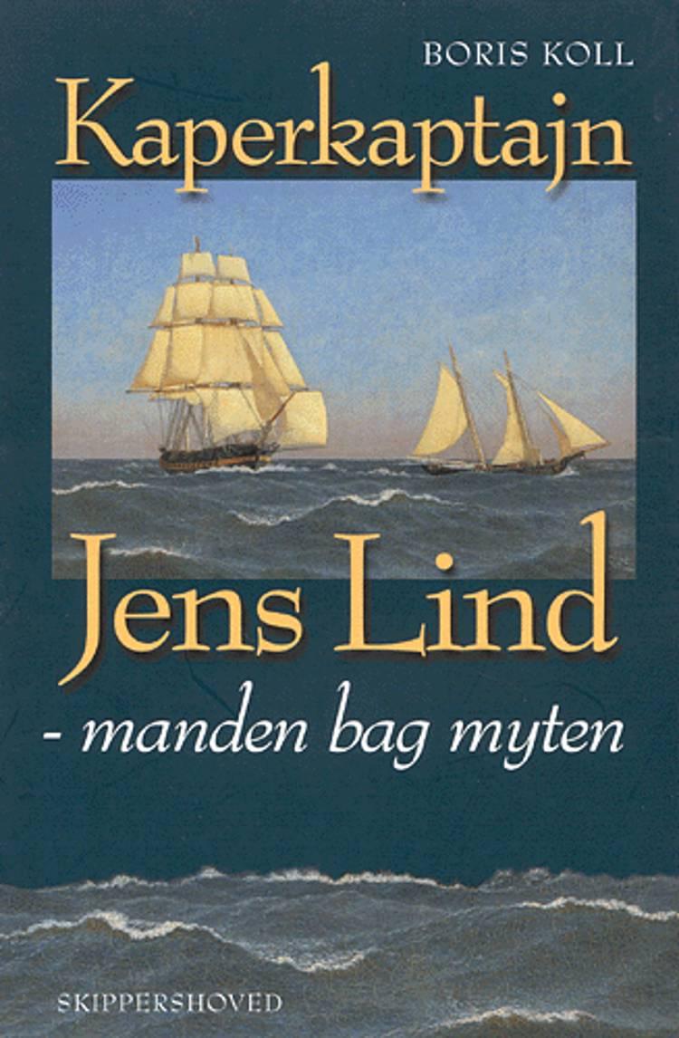 Kaperkaptajn Jens Lind af Boris Koll