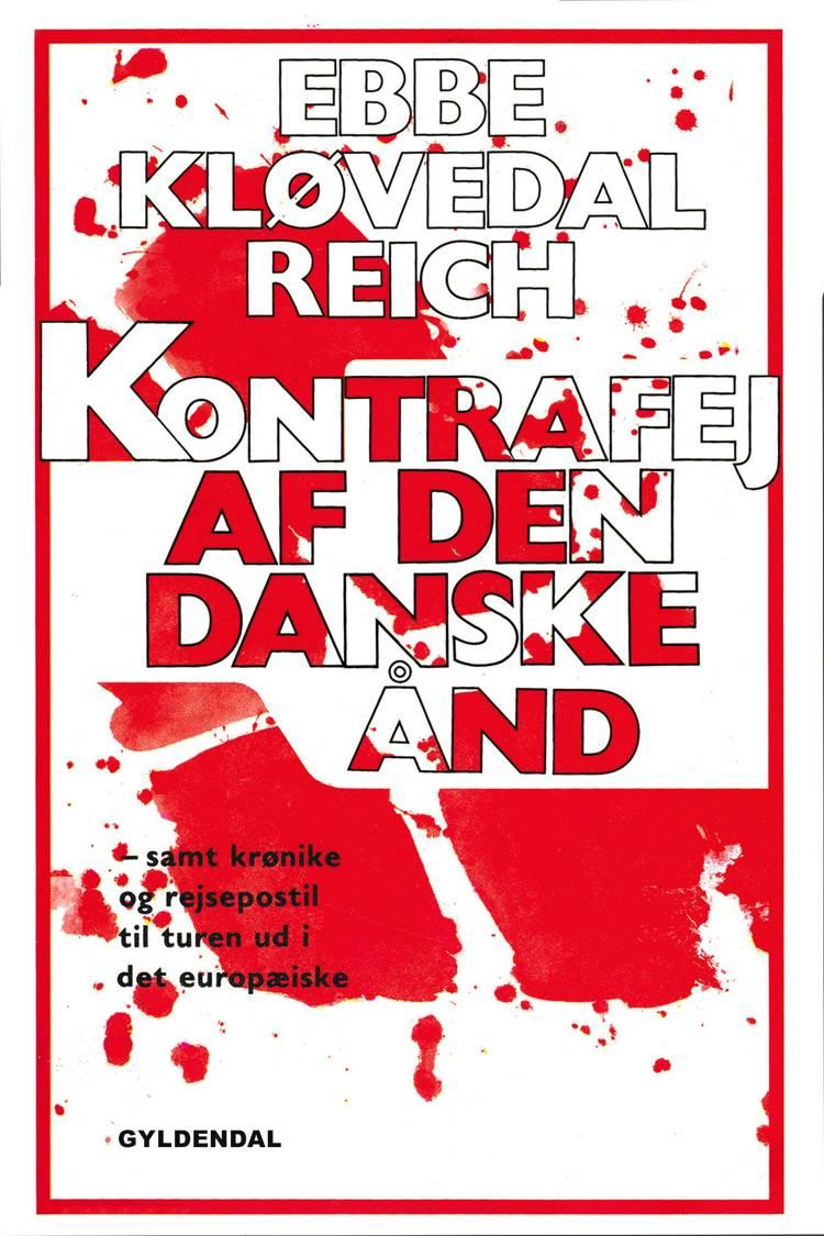 Kontrafej af den danske ånd af Ebbe Kløvedal Reich