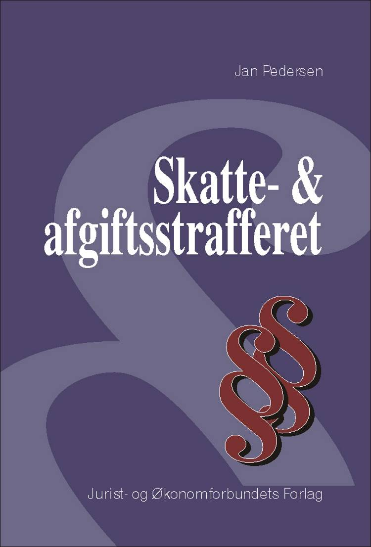 Skatte- og afgiftsstrafferet af Jan Pedersen