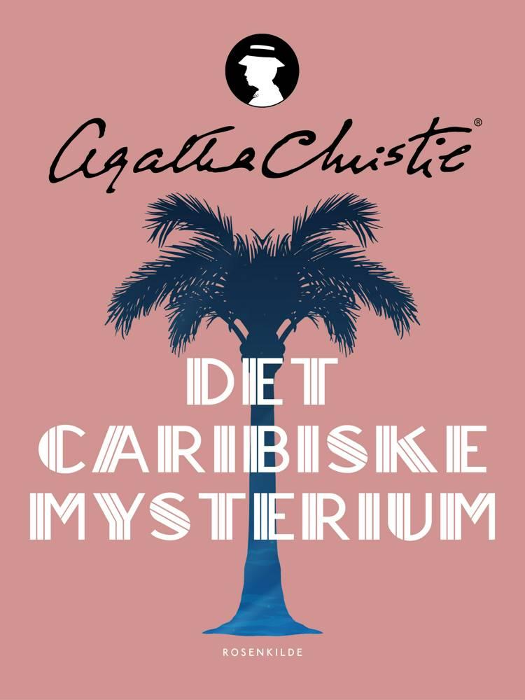 Det caribiske mysterium af Agatha Christie