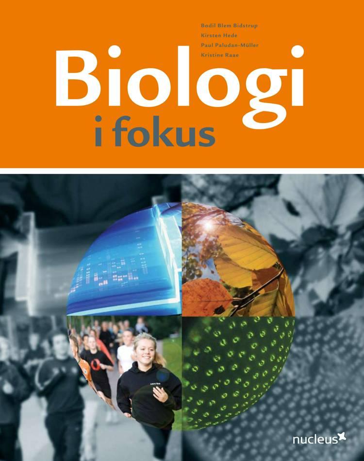 Biologi i fokus af Bodil Blem Bidstrup, Paul Paludan-Müller og Kirsten Hede m.fl.