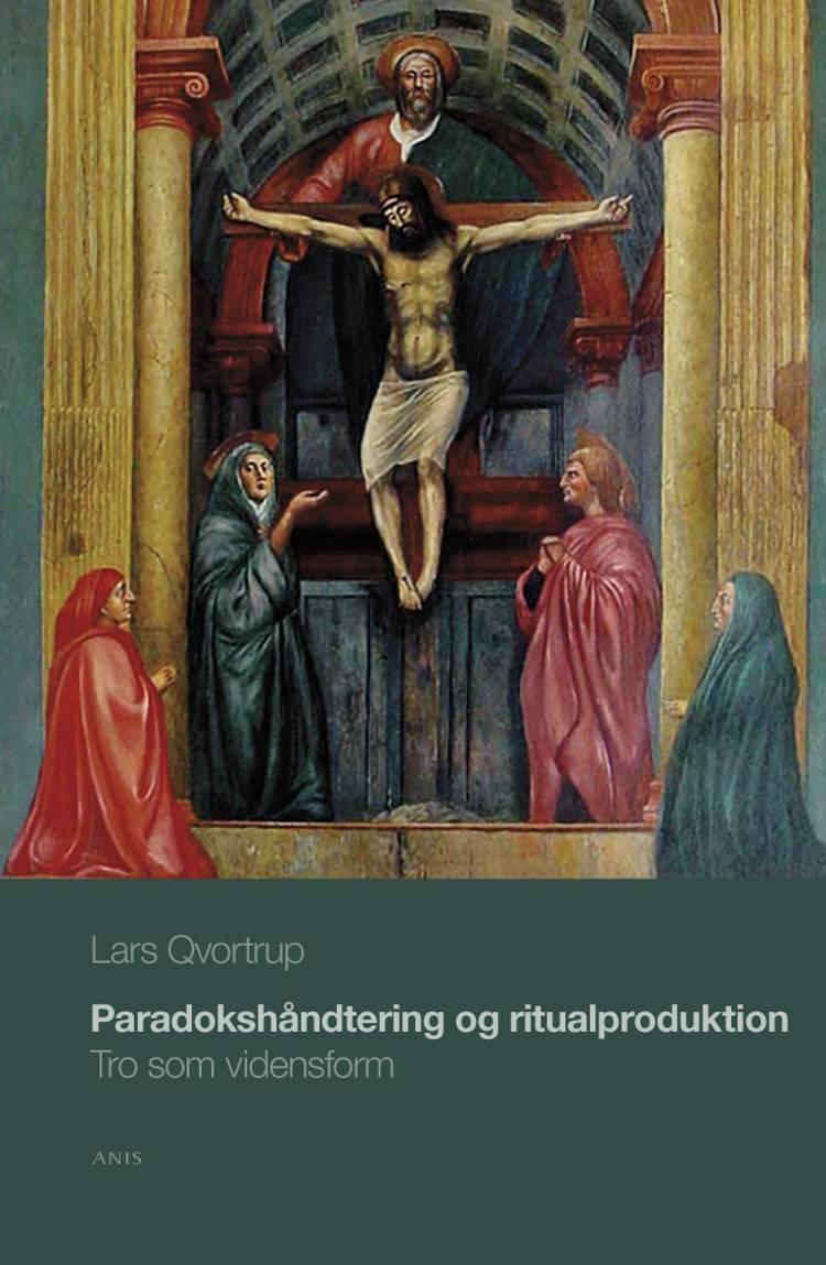 Paradokshåndtering og ritualproduktion af Lars Qvortrup