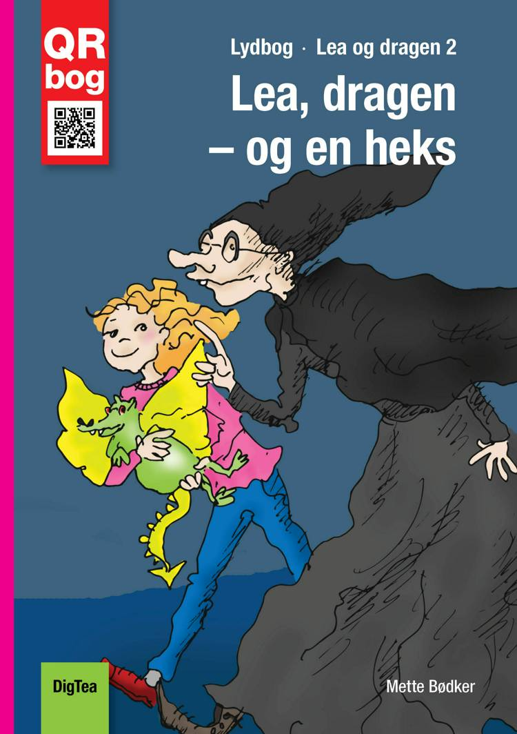 Lea, dragen - og en heks af Mette Bødker