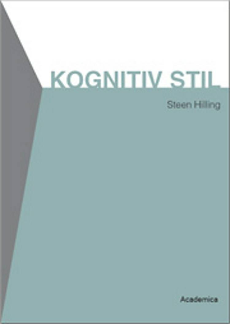 Kognitiv stil af Steen Hilling