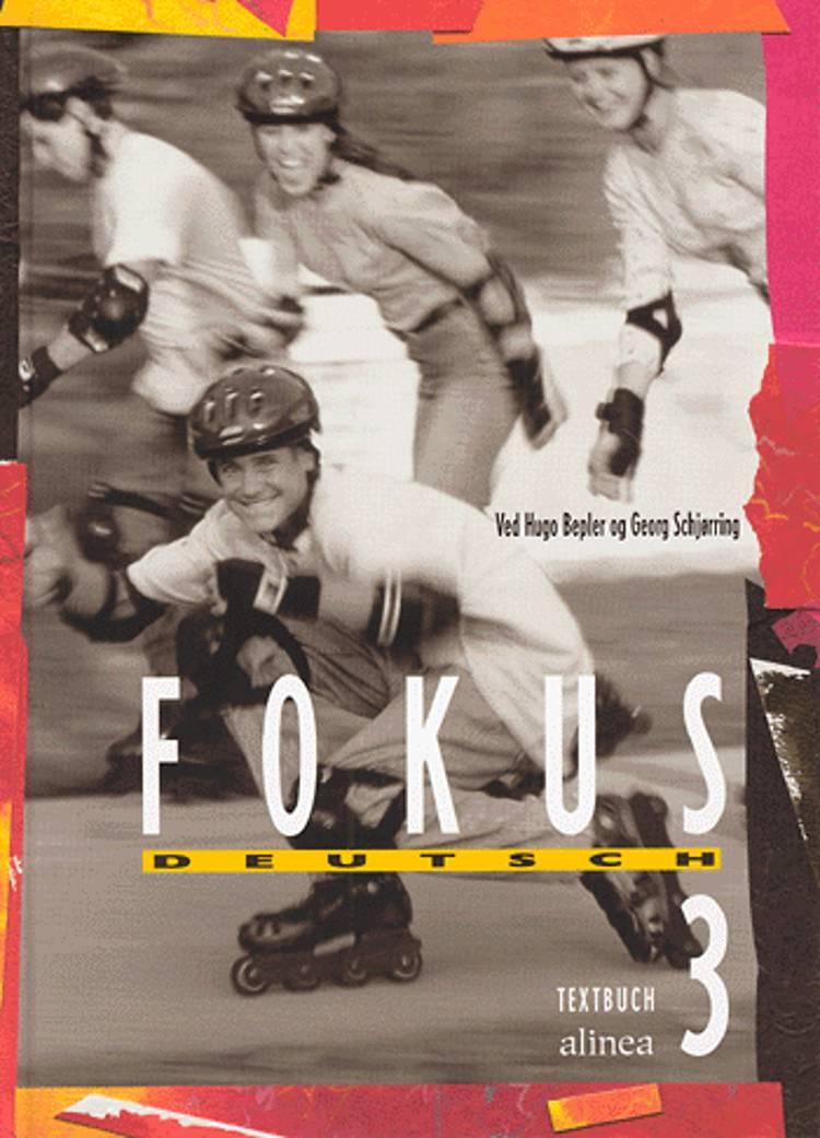 Fokus Deutsch 3 af Hugo Bepler og Georg Schjørring
