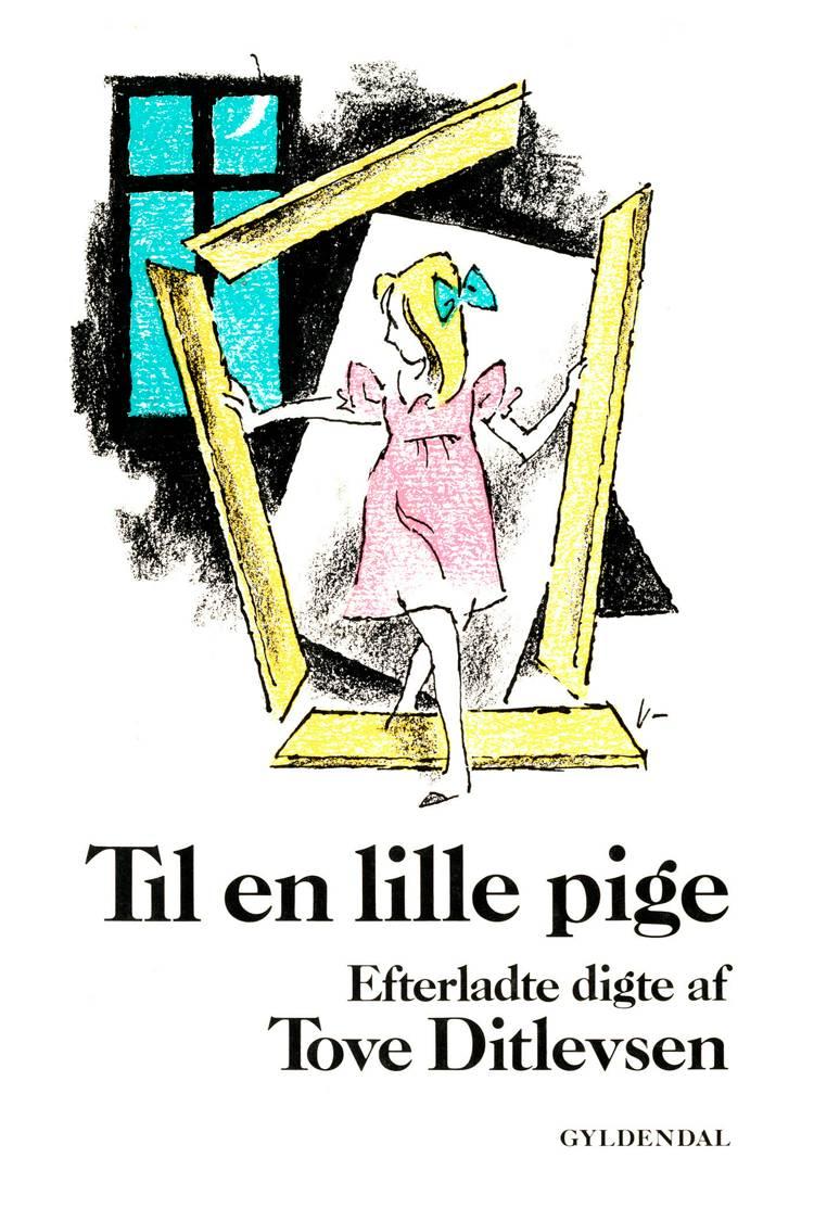 Til en lille pige af Tove Ditlevsen