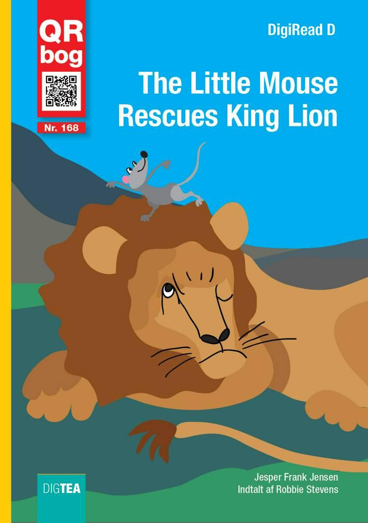 The Little Mouse Rescues King Lion af Jesper Frank Jensen