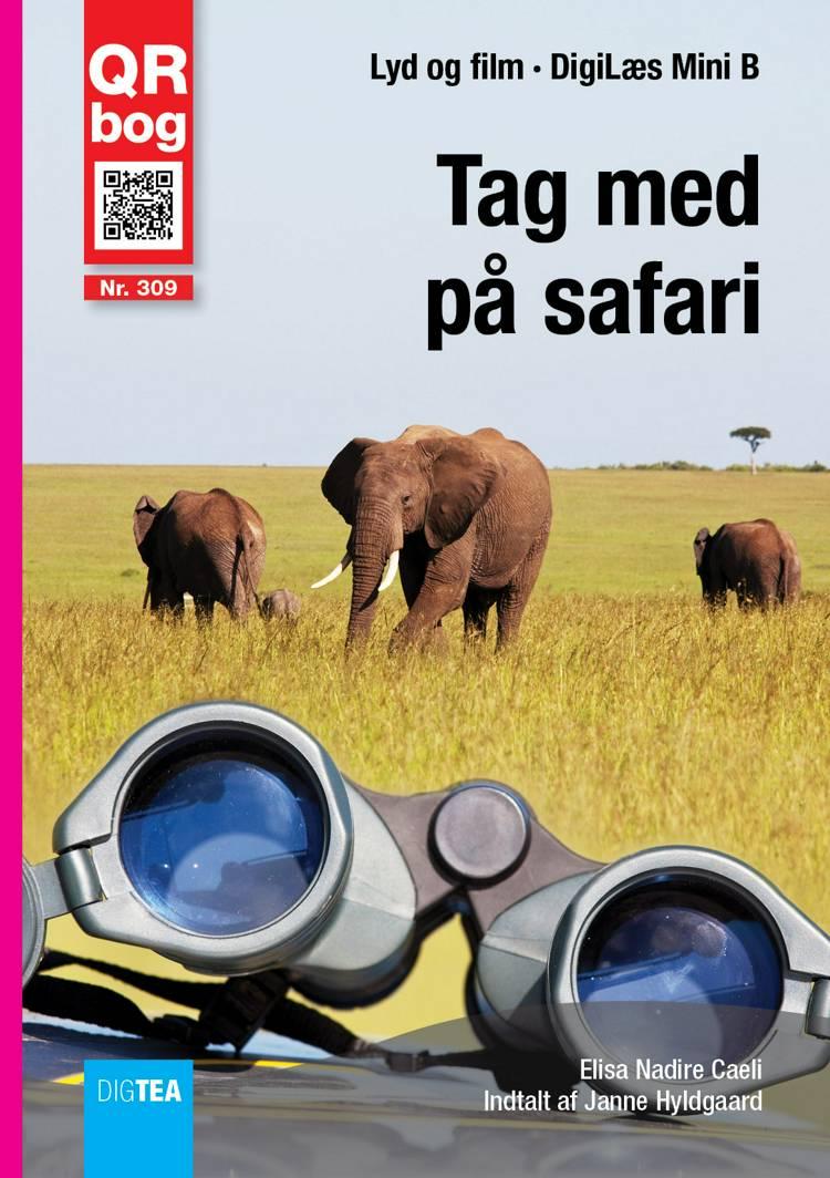 Tag med på safari - Læs om dyr af Elisa Nadire Caeli