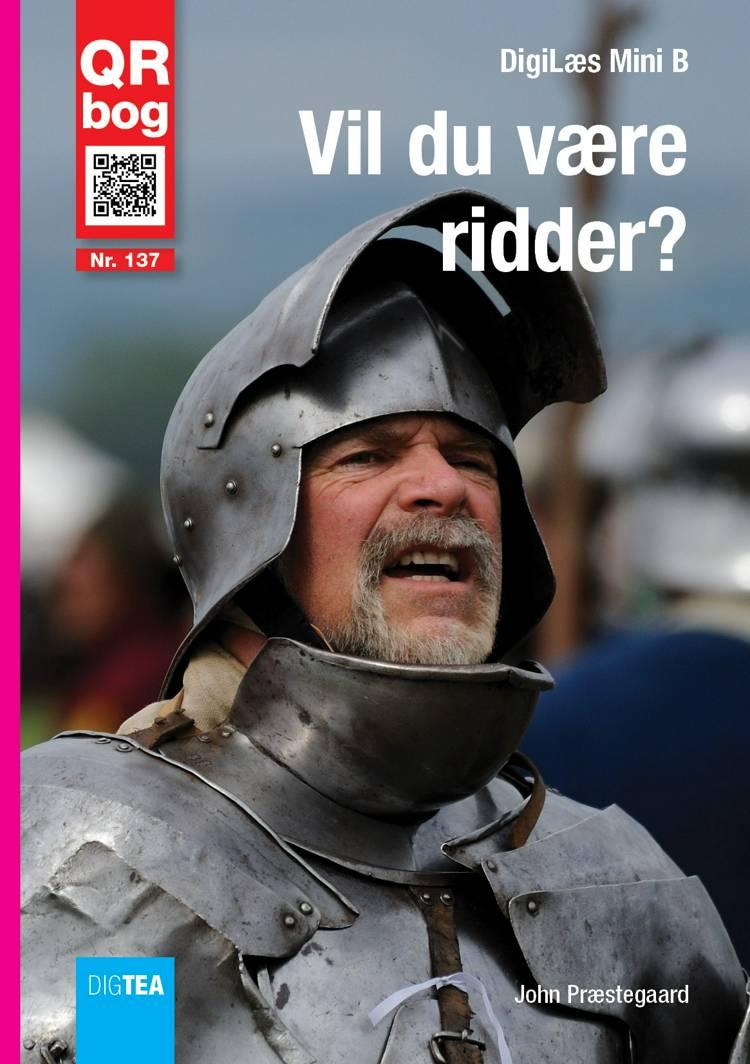 Vil du være ridder? Læs med lyd af John Præstegaard
