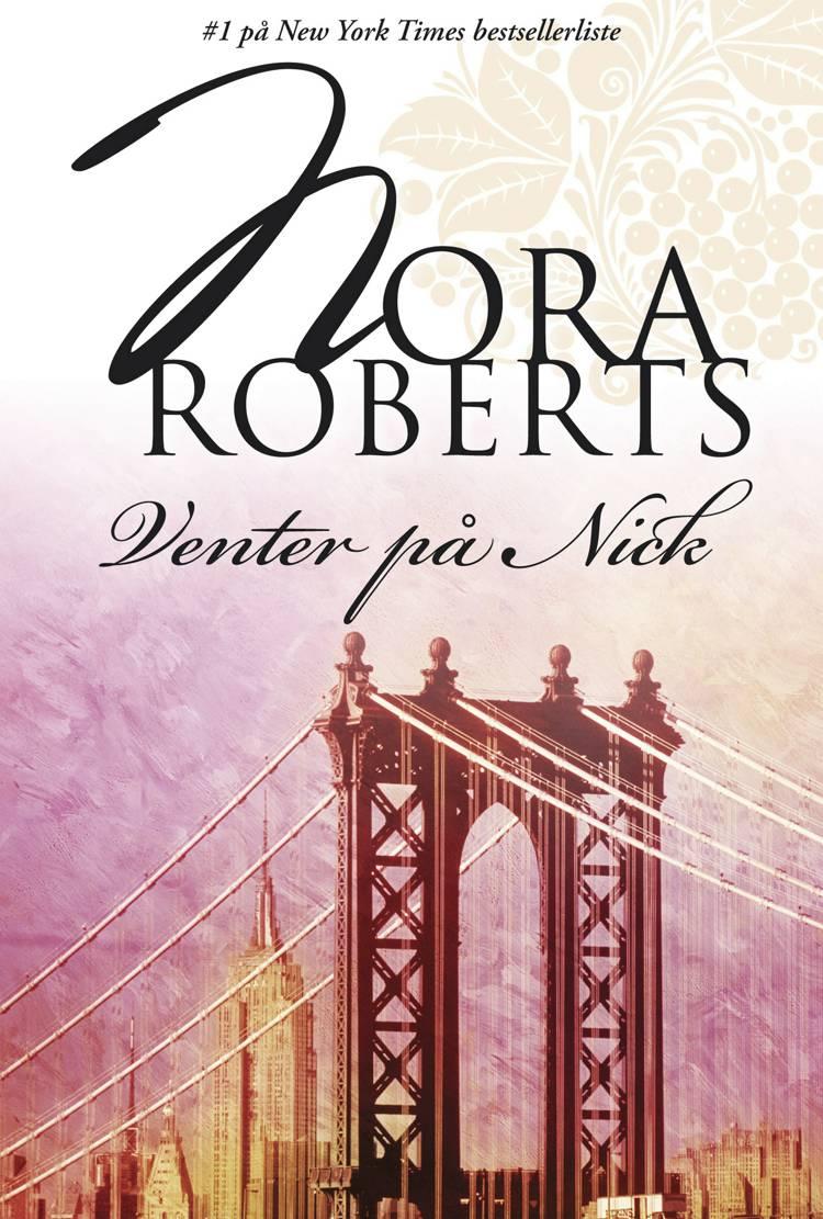 Venter på Nick af Nora Roberts
