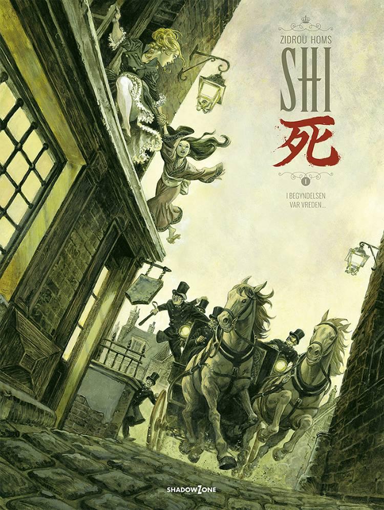 SHI 1 - I begyndelsen var vreden... af José Homs og Zidrou Homs