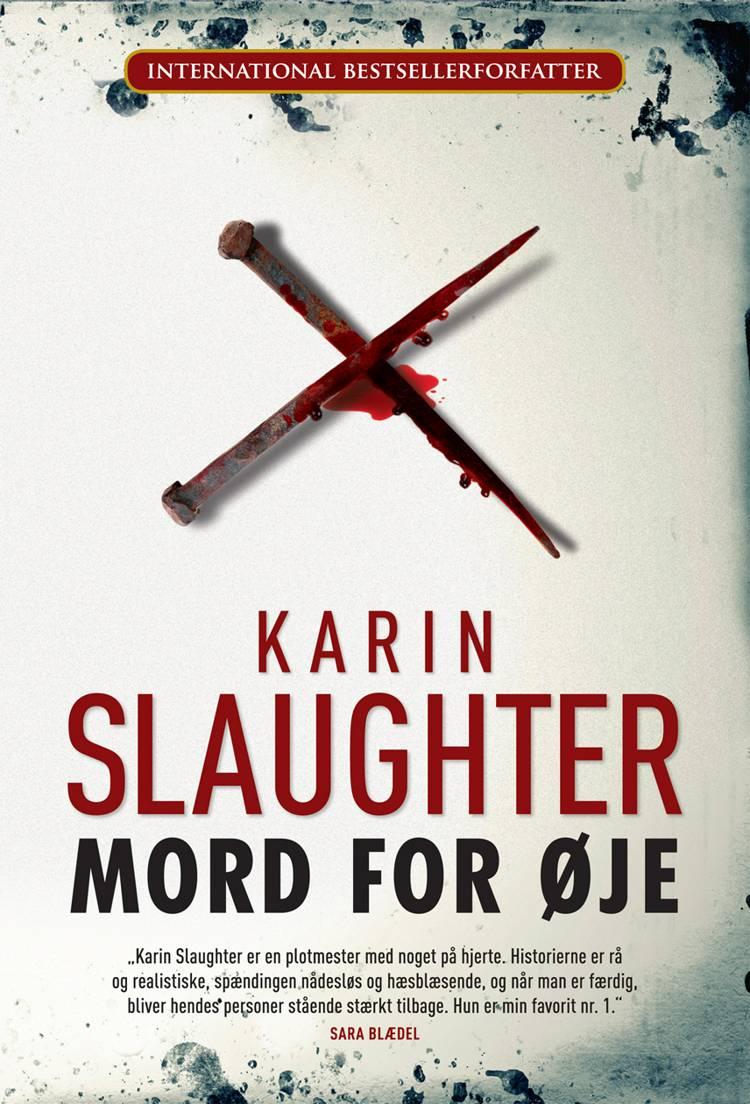 Mord for øje af Karin Slaughter