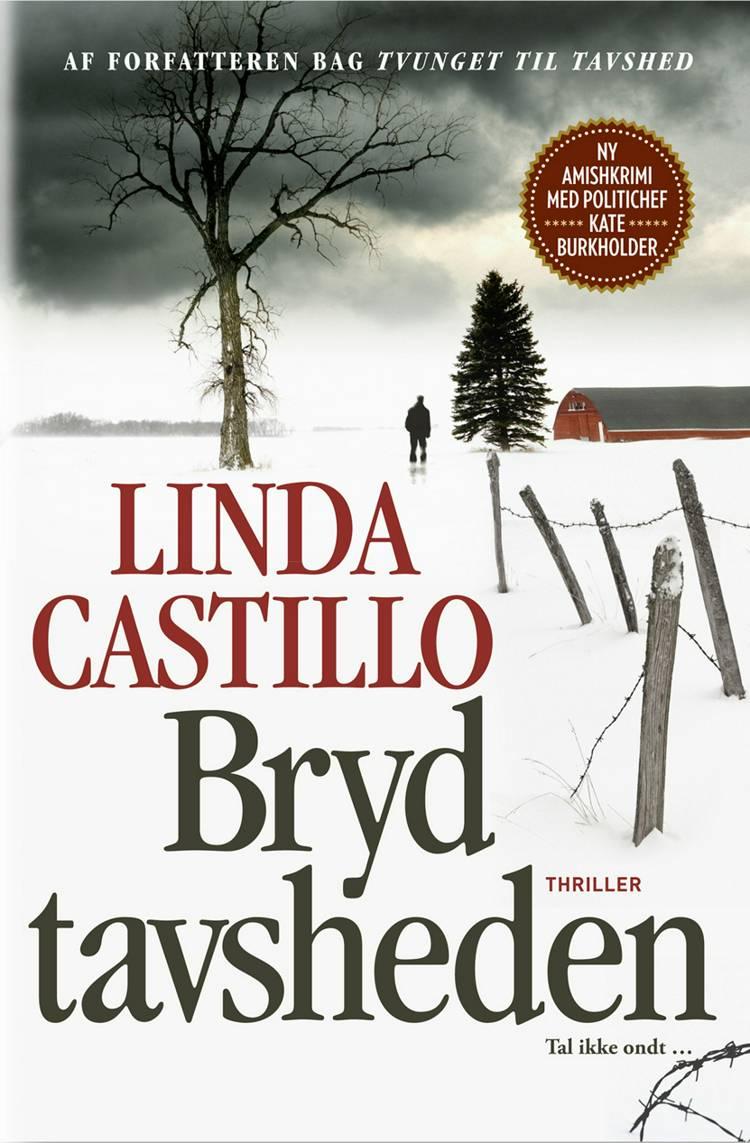 Bryd tavsheden af Linda Castillo