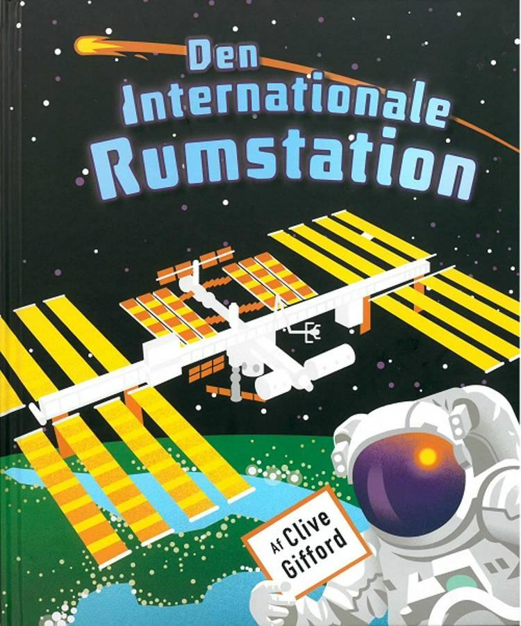 Den Internationale Rumstation af Clive Gifford
