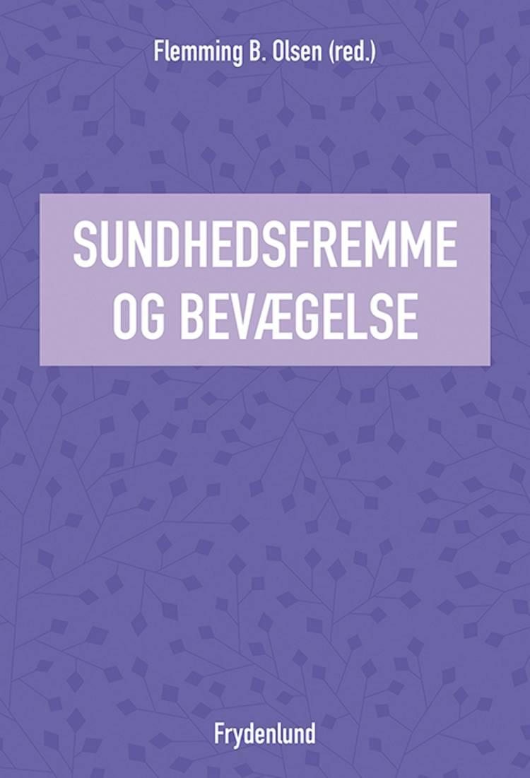 Sundhedsfremme og bevægelse af Flemming B. Olsen