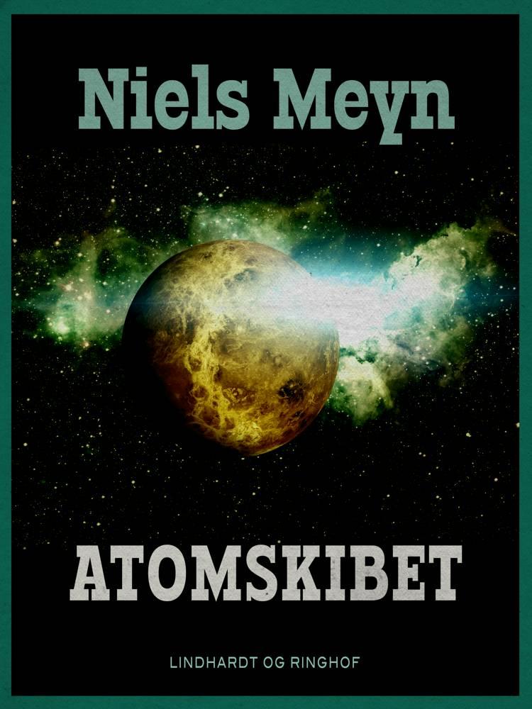 Atomskibet af Niels Meyn