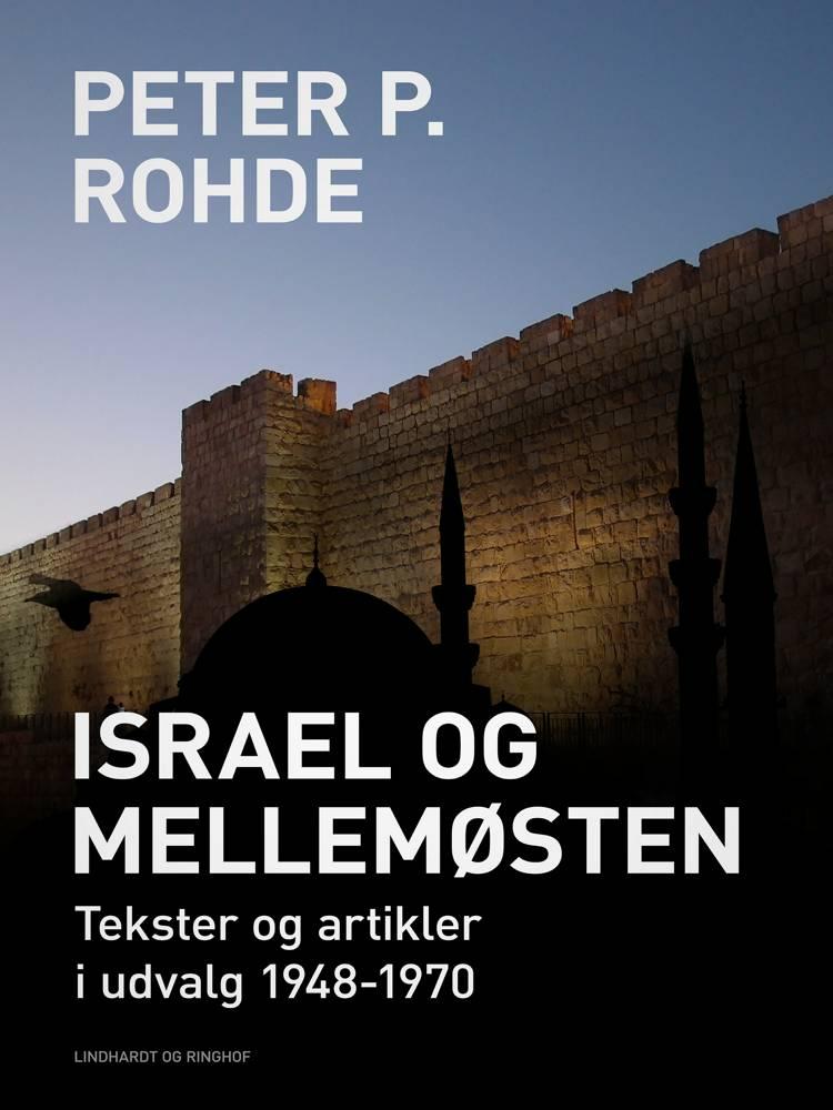 Israel og Mellemøsten af Peter P. Rohde