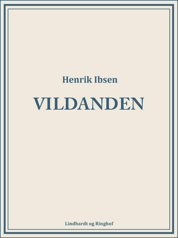 Vildanden af Henrik Ibsen