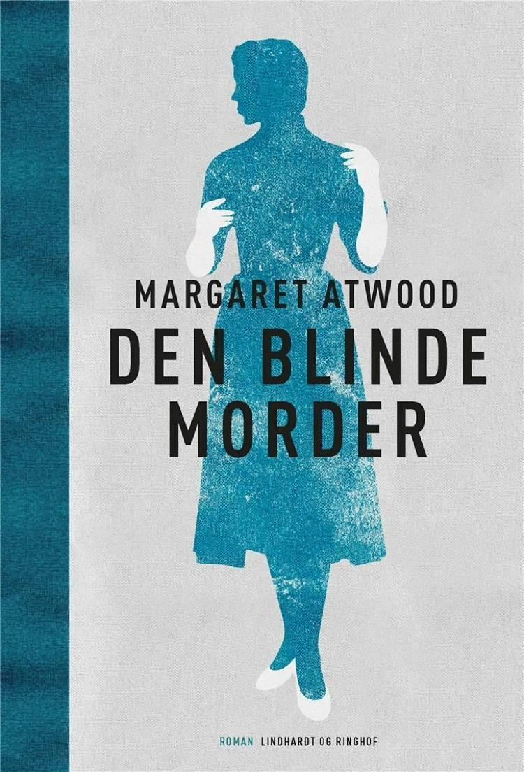 Den blinde morder, Margaret Atwood, Atwood