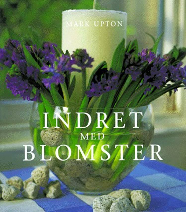 Indret med blomster af Mark Upton