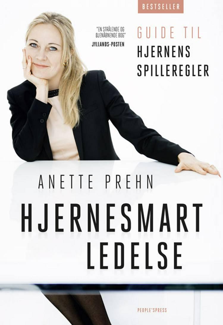 Hjernesmart ledelse af Anette Prehn