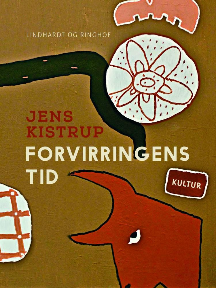 Forvirringens tid af Jens Kistrup