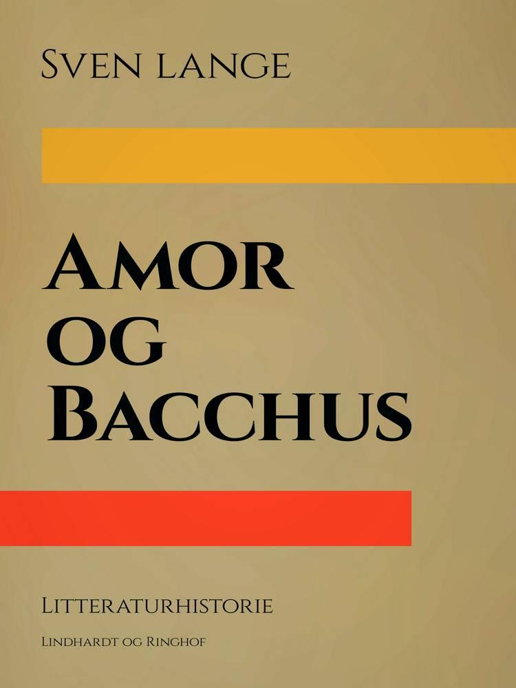 Amor og Bacchus af Sven Lange