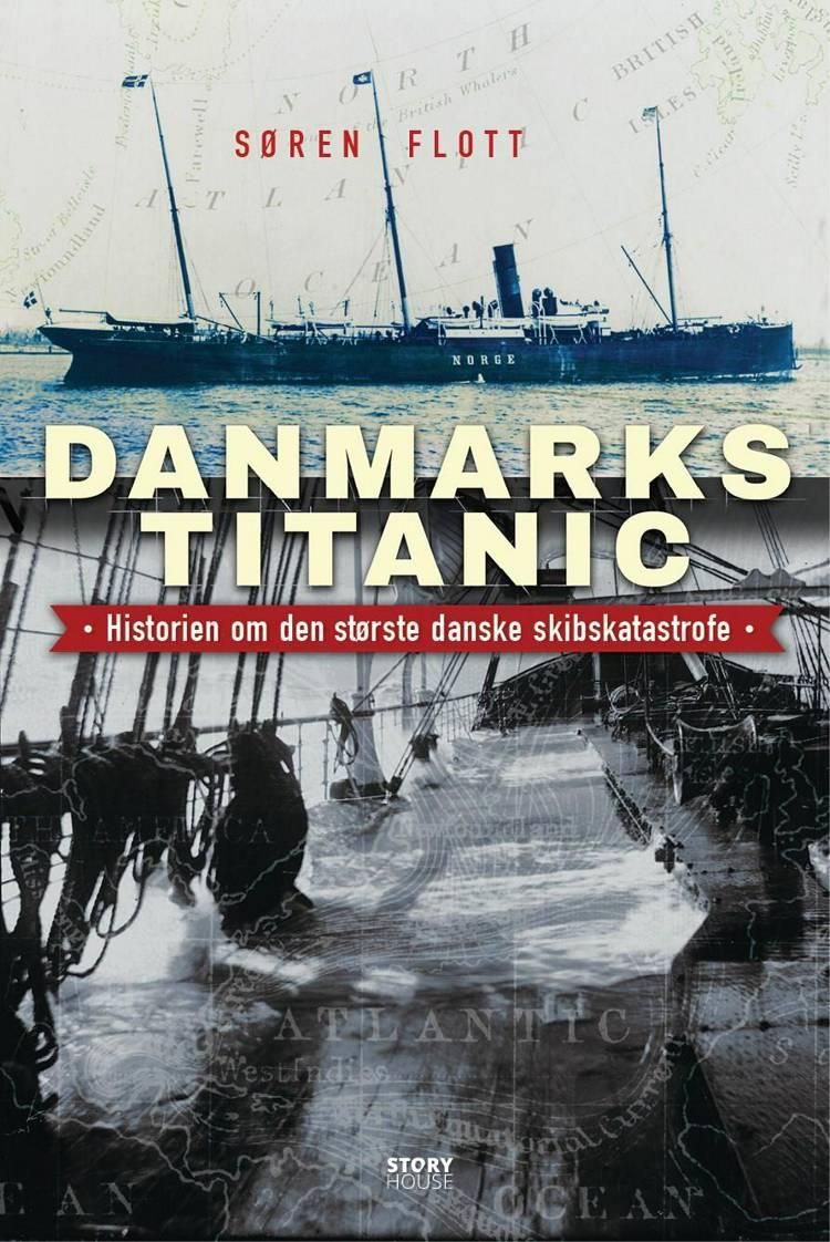 Danmarks Titanic af Søren Flott