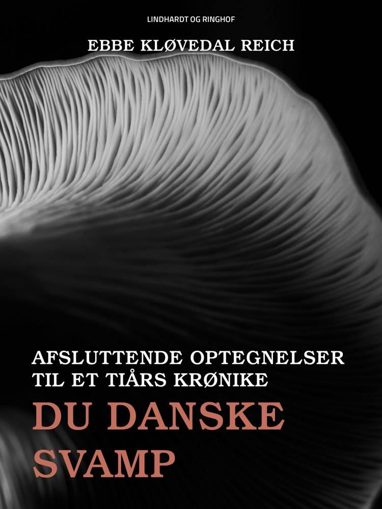 Du danske svamp af Ebbe Kløvedal Reich