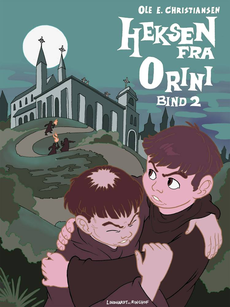 Heksen fra Orini (bind 2) af Ole E. Christiansen