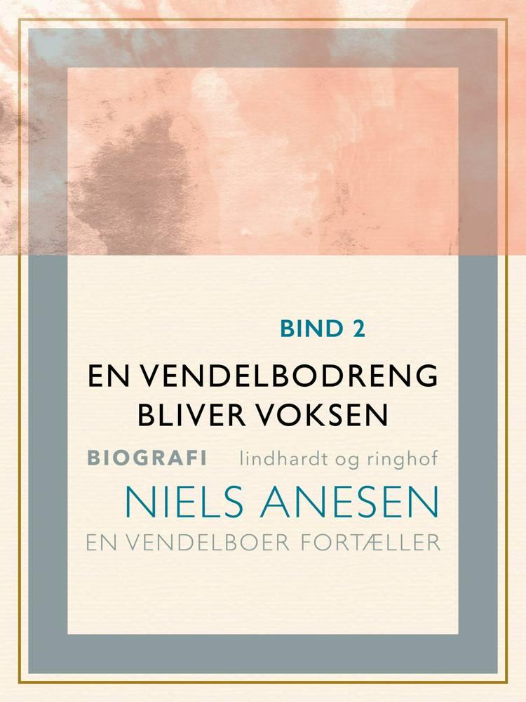 En vendelbodreng bliver voksen af Niels Anesen