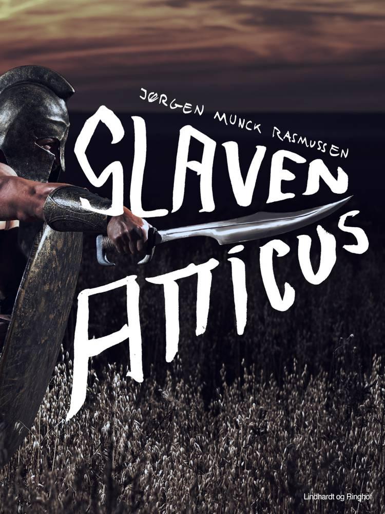 Slaven Atticus af Jørgen Munck Rasmussen