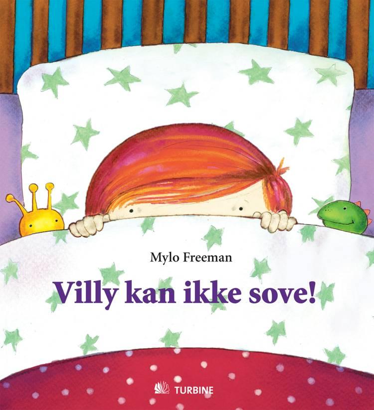 Villy kan ikke sove! af Mylo Freeman
