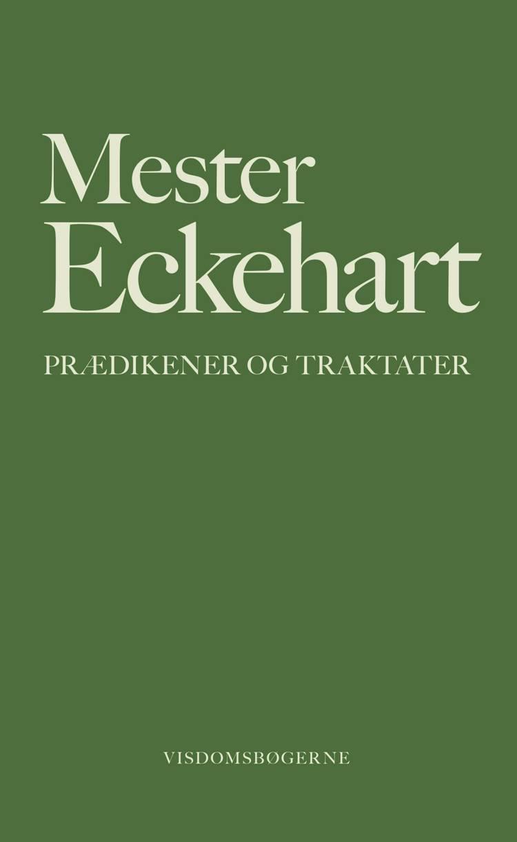 Prædikener og traktater af Mester Eckehart og Mester Eckhart