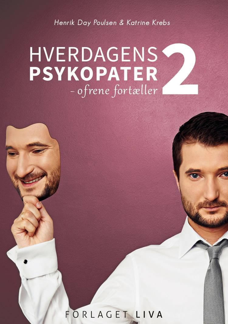 Hverdagens psykopater 2 af Henrik Day Poulsen og Katrine Krebs