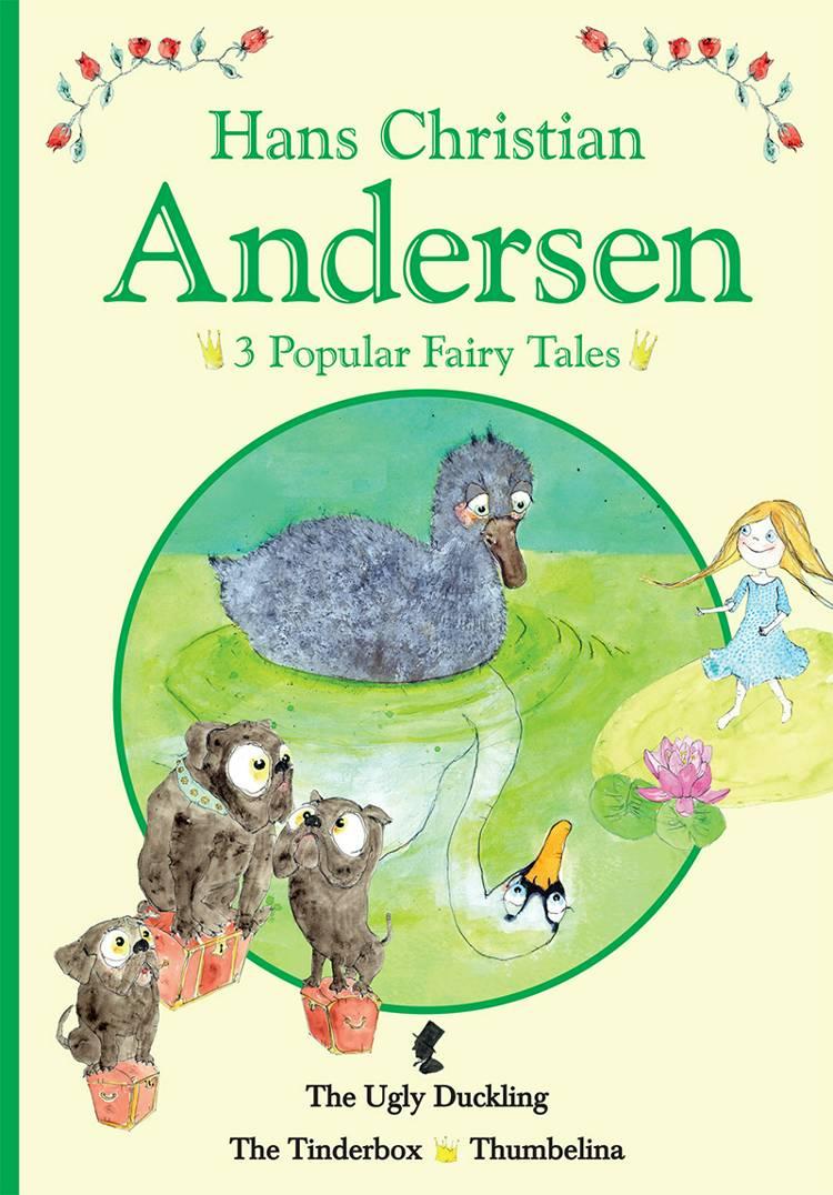 3 popular fairy tales II af H.C. Andersen