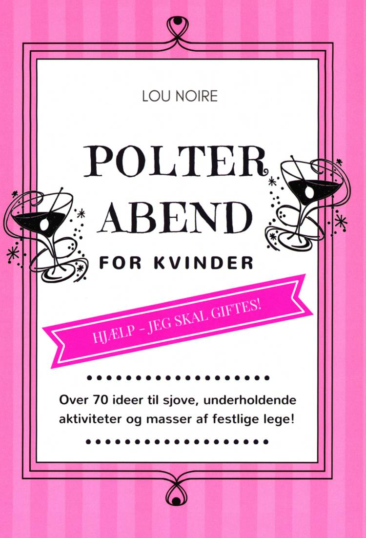 Polterabend - for kvinder af Lou Noire