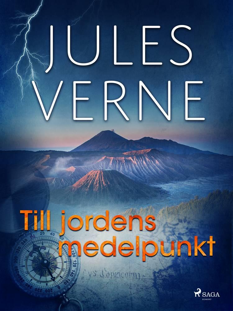 Till jordens medelpunkt af Jules Verne