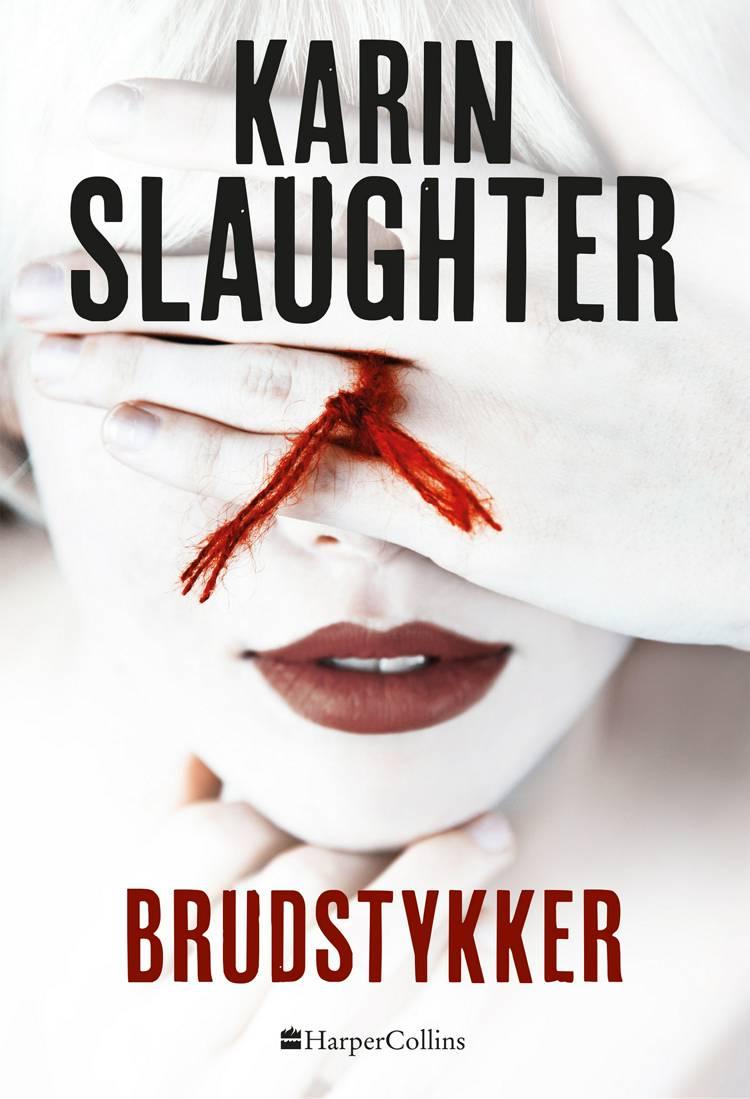 Brudstykker af Karin Slaughter