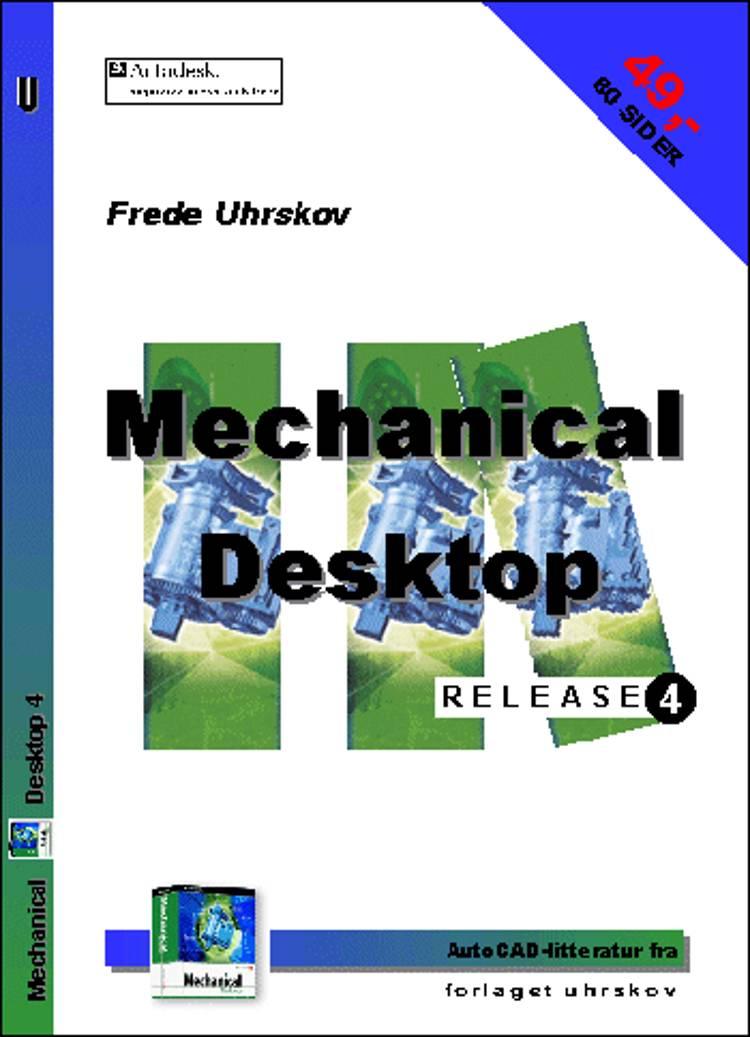Mechanical Desktop release 4 af Frede Uhrskov