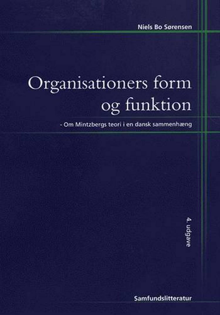 Organisationers form og funktion af Niels Bo Sørensen