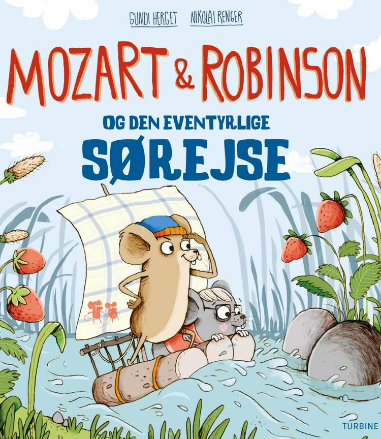 Mozart og Robinson og den eventyrlige sørejse af Gundi Herget