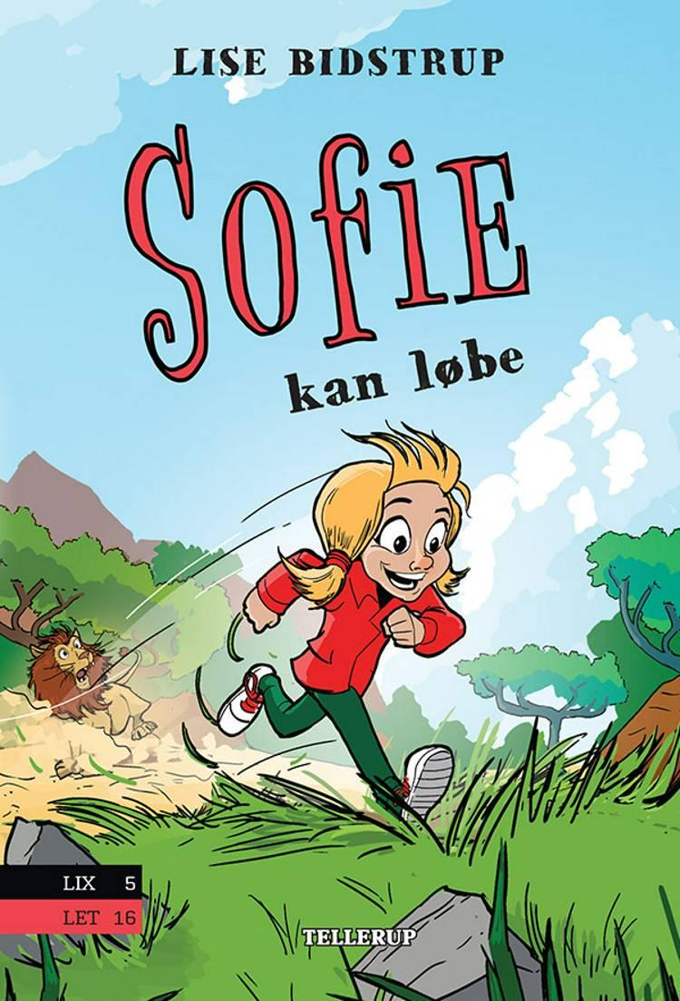 Sofie #1: Sofie kan løbe af Lise Bidstrup